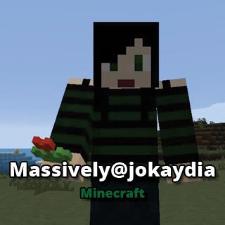 Massively@jokaydia - Minecraft